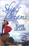 Ship of Dreams by Elaine Leclaire