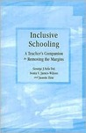 Inclusive Schooling: A Teacher's Companion to Removing the Margins