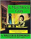 The Matchlock Gun by Walter D. Edmonds