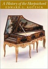 A History of the Harpsichord + CD