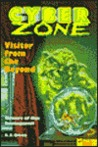 Visitor From The Beyond (Cyber Zone, #6)