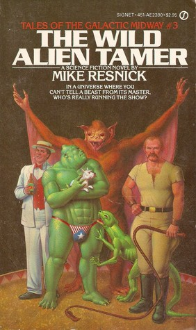 The Wild Alien Tamer by Mike Resnick