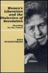 Women's Liberation and the Dialectics of Revolution: Reaching for the Future