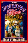 The Veracruz Blues: 9