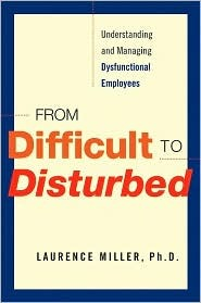 From Difficult to Disturbed by Laurence Miller