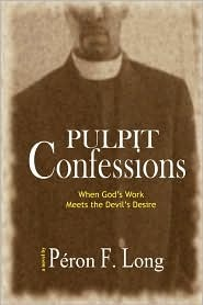 Pulpit Confessions by Péron F. Long