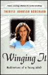 Winging It: Meditations of a Young Adult