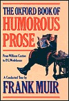 The Oxford Book of Humorous Prose by Frank  Muir