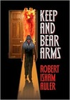 Keep and Bear Arms
