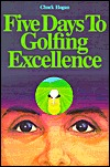 Five Days to Golfing Excellence