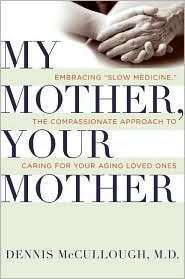 My Mother, Your Mother by Dennis Mccullough