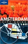 Lonely Planet Amsterdam City Guide [With Pull-Out Map]
