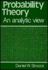 Probability Theory, an Analytic View