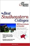 The Best Southeastern Colleges: 100 Great Schools to Consider (College Admissions Guides)