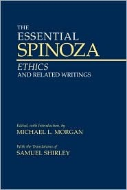 The Essential Spinoza by Baruch Spinoza