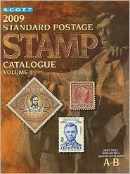 2009 Scott Standard Postage Stamp Catalogue 1: US & Countries A-B