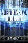 The Light (Morpheus Road, #1)