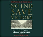 No End Save Victory by Peter Cowley