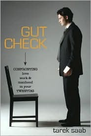 Gut Check by Tarek Saab