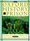 The Oxford History of the Prison by Norval Morris