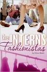 Fashionistas (Interns, #1)