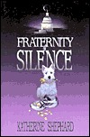 Fraternity of Silence by Katherine Shephard