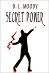 Secret Power - Spiritual Power from on High for Testimony and Work