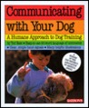 Communicating with Your Dog: Twenty Magic Words