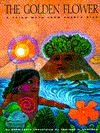 The Golden Flower: A Taino Myth from Puerto Rico