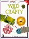 Wild & Crafty (Oop)