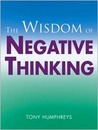 The Wisdom of Negative Thinking