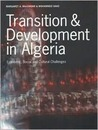 Transition & Development: Patterns, Challenges and Implications of Change in Algeria