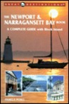 The Newport & Narragansett Bay Book: A Complete Guide with Block Island