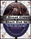 30 Great Cities to Start Out in by Sandra Gurvis