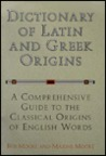 Dictionary of Latin and Greek Origins