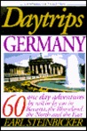 Daytrips Germany: 60 One Day Adventures With 68 Maps (5th Edition) (Daytrips Germany, 5th ed)