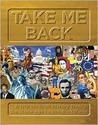 Take Me Back: A Trip Through History