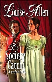 The Society Catch by Louise Allen