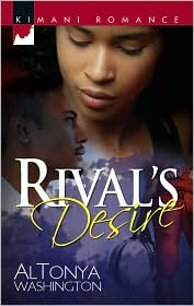 Rival's Desire by AlTonya Washington