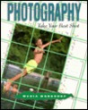 Photography: Take Your Best Shot