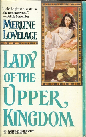 Lady of the Upper Kingdom by Merline Lovelace