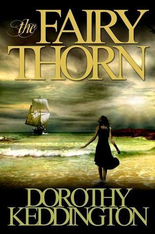 The Fairy Thorn by Dorothy M. Keddington