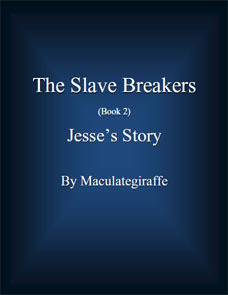 Jesse's Story (The Slave Breakers, #2)