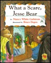What a Scare, Jesse Bear! by Nancy White Carlstrom