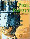 Pixel Perfect: The New Digital Designer