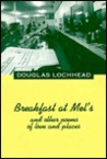 Breakfast at Mel&#146s: And Other Poems of Love and Places