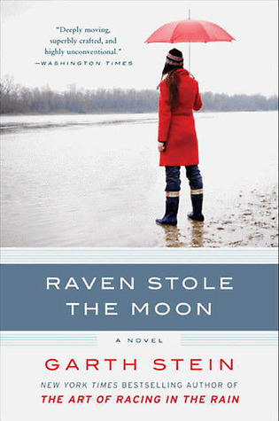 Raven Stole the Moon by Garth Stein
