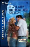 In Love with the Bronc Rider: The Texas Homecoming