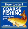 How to Start Coarse Fishing: A Step-By-Step Guide