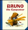 Bruno the Carpenter